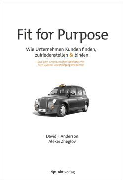 Fit for Purpose von Anderson,  David J., Günther,  Sven, Wiedenroth,  Wolfgang, Zheglov,  Alexei