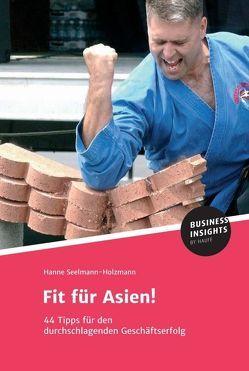 Fit für Asien! von Dr. Seelmann-Holzmann,  Hanne