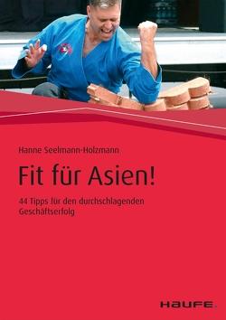 Fit für Asien! von Seelmann-Holzmann,  Hanne