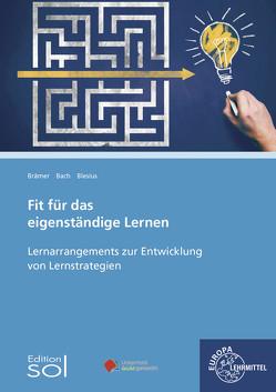 Fit für das eigenständige Lernen von Bach,  Bärbel, Blesius,  Karin, Brämer,  Ulrike
