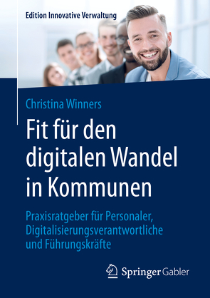 Fit für den digitalen Wandel in Kommunen von Winners,  Christina