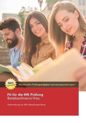Fit für die IHK Prüfung Bankkaufmann/-frau von Dipl. Verw.(FH) Maier,  Werner