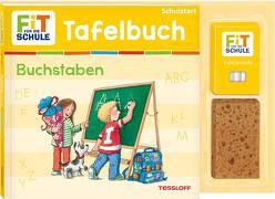 FiT FÜR DIE SCHULE: Mein Tafelbuch Buchstaben von Harvey,  Franziska, Meierjürgen,  Sonja, Wandrey,  Guido
