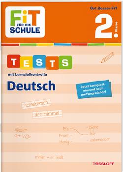 FiT FÜR DIE SCHULE. Tests mit Lernzielkontrolle. Deutsch 2. Klasse von Meyer,  Julia, Wandrey,  Guido