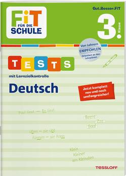 FiT FÜR DIE SCHULE. Tests mit Lernzielkontrolle. Deutsch 3. Klasse von Meyer,  Julia, Tessloff Verlag, Wandrey,  Guido