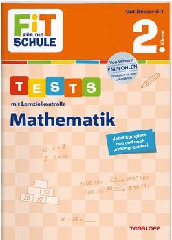 FiT FÜR DIE SCHULE. Tests mit Lernzielkontrolle. Mathematik 2. Klasse von Meyer,  Julia, Tessloff Verlag, Wandrey,  Guido