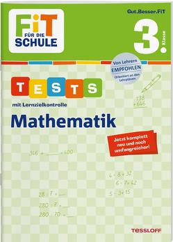 FiT FÜR DIE SCHULE. Tests mit Lernzielkontrolle. Mathematik 3. Klasse von Meyer,  Julia, Tessloff Verlag, Wandrey,  Guido