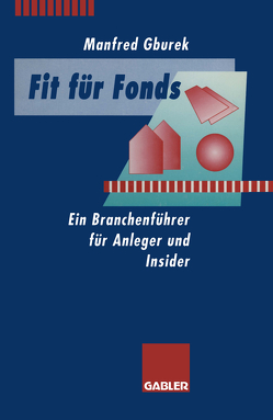 Fit für Fonds von Gburek,  Manfred