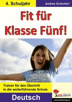 Fit für Klasse Fünf! – Deutsch von Schinhärl,  Andrea