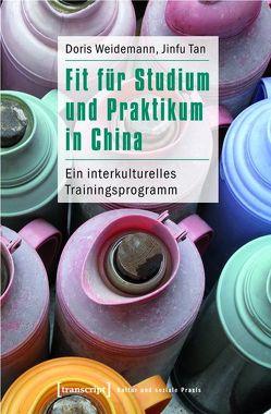 Fit für Studium und Praktikum in China von Tan,  Jinfu, Weidemann,  Doris