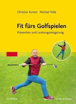 Fit fürs Golfspielen von Kunert,  Christian, Polte,  Michael