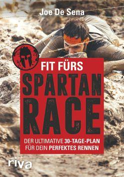 Fit fürs Spartan Race von De Sena,  Joe, O'Connell,  Jeff