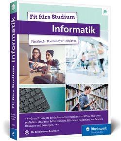 Fit fürs Studium – Informatik von Boockmeyer,  Arne, Fischbeck,  Philipp, Neubert,  Stefan