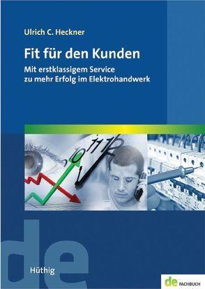 Fit für den Kunden von Heckner,  Ulrich C