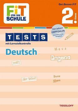 FiT FÜR DIE SCHULE: Tests Deutsch 2. Klasse von Kohring,  Peter