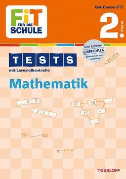 FiT FÜR DIE SCHULE: Tests Mathematik 2. Klasse von Kohring,  Peter