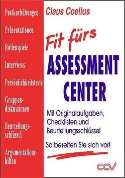 Fit fürs Assessment Center von Coelius,  Claus