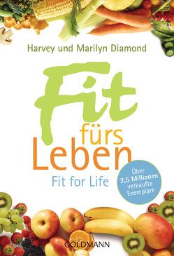 Fit fürs Leben von Diamond,  Harvey, Diamond,  Marilyn, Hagen,  Irmingard