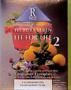 Fit für's Leben – Fit for Life 2 von Diamond,  Harvey, Diamond,  Marilyn, Rusch,  Alex S
