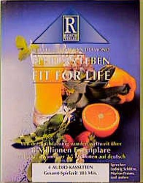 Fit für's Leben – Fit for Life von Diamond,  Harvey, Diamond,  Marilyn, Rusch,  Alex S