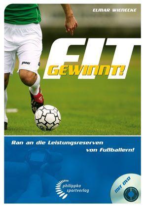 Fit gewinnt! von Sammer,  Matthias, Seeler,  Uwe, Wienecke,  Elmar