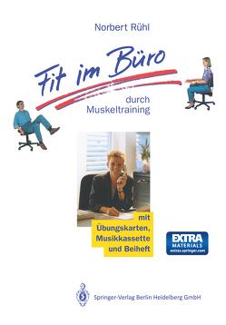 Fit im Büro von Rühl,  Norbert
