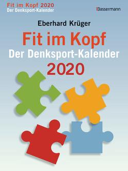 Fit im Kopf – der Denksport-Kalender 2020 von Krüger,  Eberhard