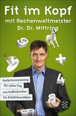 Fit im Kopf mit Rechenweltmeister Dr. Dr. Mittring von Mittring,  Gert