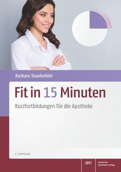 Fit in 15 Minuten von Staufenbiel,  Barbara