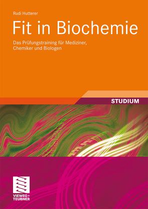 Fit in Biochemie von Hutterer,  Rudi