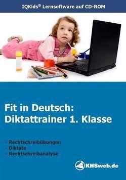 Fit in Deutsch: Diktattrainer 1. Klasse (Win 7 / Vista / XP) von Meusel,  Egon, Myrenne-Ballin,  Doris