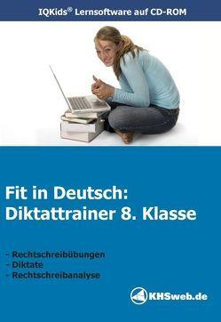 Fit in Deutsch: Diktattrainer 8. Klasse (Win 7 / Vista / XP) von Myrenne-Ballin,  Doris
