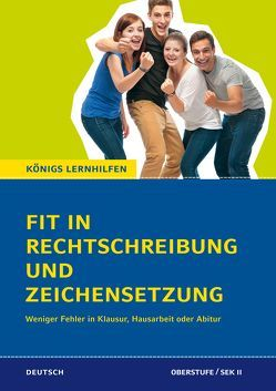 Fit in Rechtschreibung und Zeichensetzung für die Oberstufe (SEK II). von Schaefer,  Suzanne