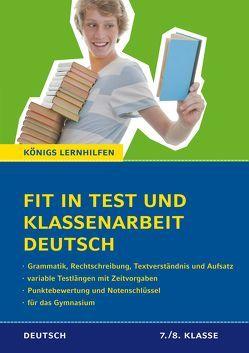 Fit in Test und Klassenarbeit – Deutsch. 7./8. Klasse Gymnasium von Süss,  Peter