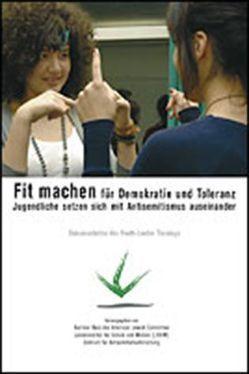 Fit machen für Demokratie und Toleranz – Jugendliche setzen sich mit Antisemitismus auseinander von Enzenbach,  Isabel