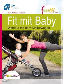 Fit mit Baby von Wetterau,  Jana