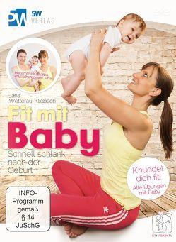 Fit mit Baby von Hübner,  Katharina, Wetterau-Kliebisch,  Jana