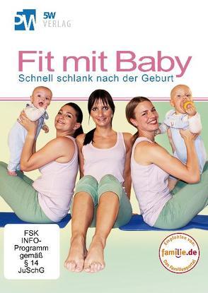 Fit mit Baby von Rost,  Bianca, Rost,  Martin, Wetterau,  Jana