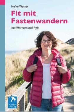 Fit mit Fastenwandern von Koch,  Lothar, Werner,  Heike