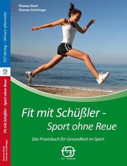 Fit mit Schüßler – Sport ohne Reue von Feichtinger,  Thomas, Popp,  Rainer, Riedl,  Thomas