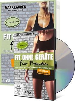 Fit ohne Geräte für Frauen Buch + DVD – Bundle von Clark,  Joshua, Lauren,  Mark