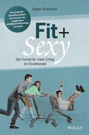 Fit & sexy von Schröcker,  Jürgen
