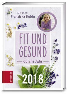 Fit und gesund durchs Jahr 2018 von Rubin,  Dr. med. Franziska