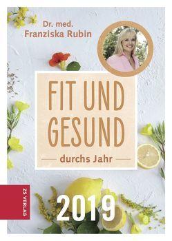 Fit und Gesund durchs Jahr 2019 von Rubin,  Franziska