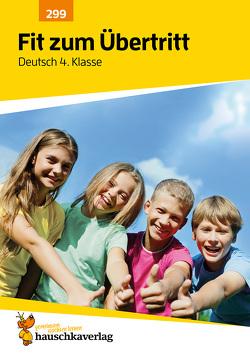 Fit zum Übertritt – Deutsch 4. Klasse, A4- Heft von Greune,  Mascha, Müller,  Laura, Specht,  Gisela