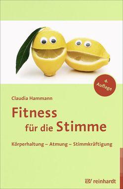 Fitness für die Stimme von Hammann,  Claudia