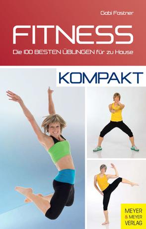 Fitness – kompakt von Fastner,  Gabi