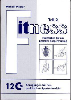 Fitness – Teil 2 von Medler,  Michael