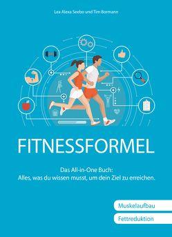 Fitnessformel von Bormann,  Tim-Alexander, Seebo,  Lea Alexa