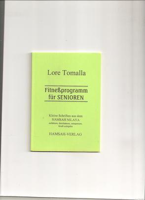 Fitnessprogramm für Senioren von Tomalla,  Lore